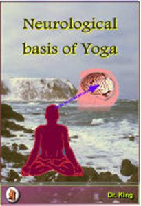 Neurological Basis of Yoga