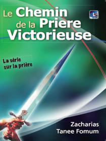 Le Chemin De La Prière Victorieuse