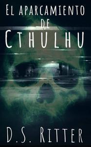 El aparcamiento de Cthulhu