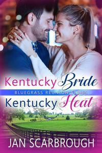Kentucky Bride/Kentucky Heat