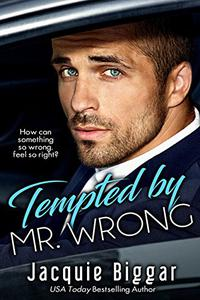 Tempted by Mr. Wrong