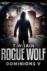 Rogue Wolf: Dominions V