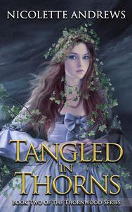 Tangled in Thorns
