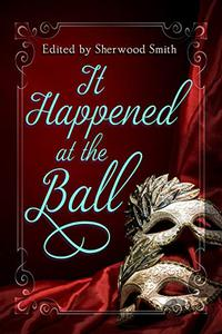 It Happened at the Ball