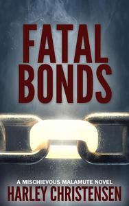 Fatal Bonds