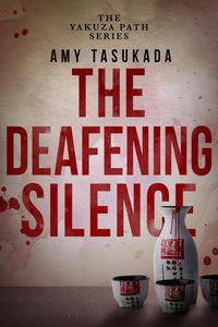 The Yakuza Path: The Deafening Silence