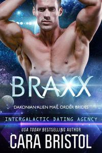 Braxx: Dakonian Alien Mail Order Brides #6
