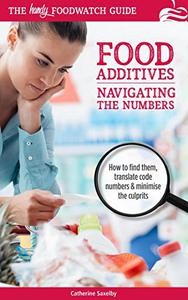 Navigating the Numbers: The Handy Foodwatch Guide to Additives