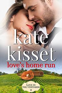 Love's Home Run: Childhood Sweethearts, A Second Chance Romance, Separated, Lost Love