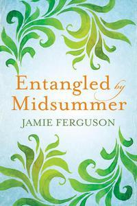 Entangled by Midsummer