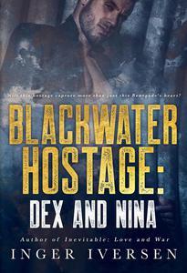 Blackwater Hostage | Dex & Nina