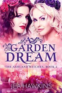 A Garden Dream