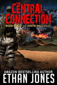 The Central Connection: A Justin Hall Spy Thriller