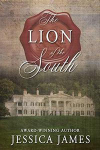 The Lion of the South: A Novel of the Civil War