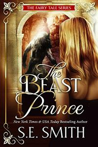 The Beast Prince: Fairy Tale Romance