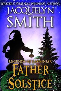 Legends of Lasniniar: Father Solstice