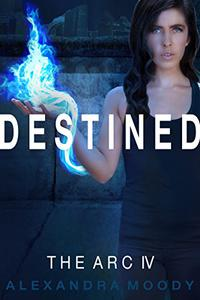 Destined: A Young Adult Dystopian Series