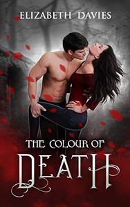The Colour of Death: a paranormal vampire suspense