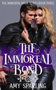 The Immortal Bond