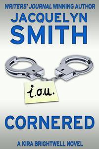 Cornered: A Kira Brightwell Novel