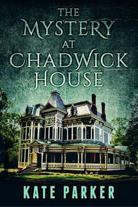 The Mystery at Chadwick House