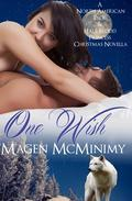One Wish: A North American Pack & Half-Blood Princess Christmas