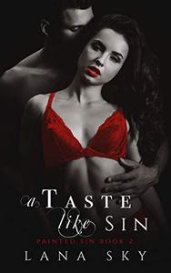 A Taste like Sin