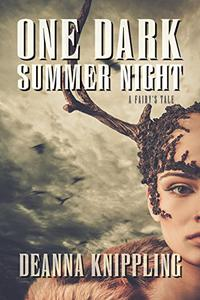 One Dark Summer Night: An '80s-Style Horror Novella of the Supernatural, Fairies, and Revenge