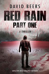 Red Rain - Part One: A Gripping Psychological Thriller