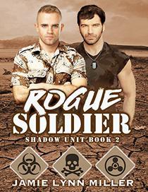 Rogue Soldier - Shadow Unit Book 2
