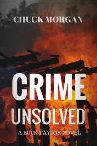 Crime Unsolved, A Buck Taylor Novel