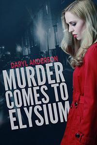 Murder Comes to Elysium