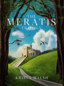 The Meratis Trilogy