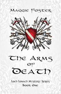 The Arms of Death: Loch Lonach Book One