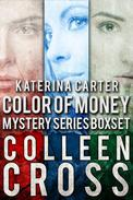 Katerina Carter Color of Money Mystery Series Box Set: