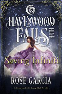 Saving Infiniti: A Havenwood Falls High Novella
