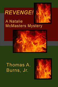 Revenge!: A Natalie McMasters Mystery