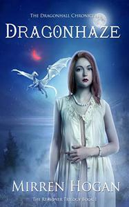 Dragonhaze: A Dragonhall Chronicles novel