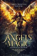 Angels & Magic: A Bonus Collection