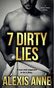 7 Dirty Lies