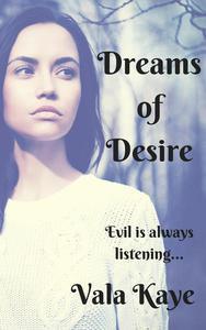 Dreams of Desire