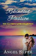 Rekindled Passion