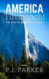 America Túwaqachi: The Saga of an American Family