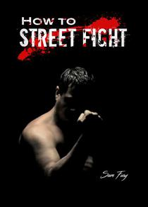 How to Street Fight