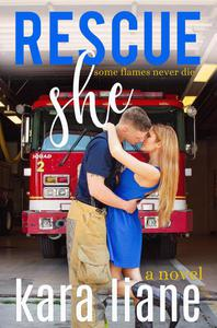 Rescue She: A Novel