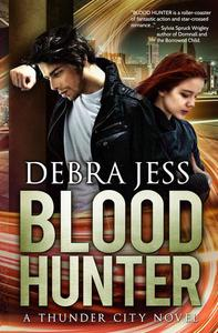 Blood Hunter: A Thunder City Novel (Book 2)