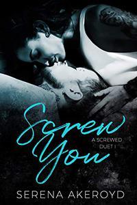 Screw You: A Screwed Duet