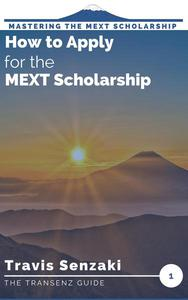 How to Apply for the MEXT Scholarship