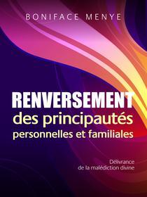 Renversement Des Principautes Personnelles et Familiales