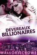Devereaux Billionaires Box Set Vol 1-3